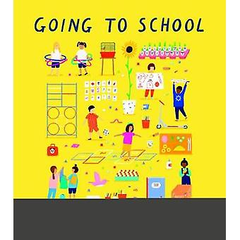 Going to School by Going to School - 9781786031242 Book
