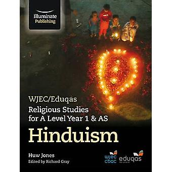 WJEC/Eduqas Religious Studies for A Level Year 1 & AS - Hinduism by H