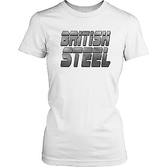 British Steel - Cool industrie dames T Shirt