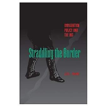 Escarranchando a fronteira: política de imigração e a INS