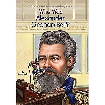 Qui était Alexander Graham Bell? (Qui a été...? (Livre de poche))
