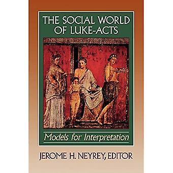 The Social World of Luke-Acts: Models for Interpretation