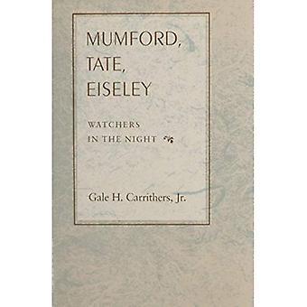 Mumford, Tate, Eiseley: Vigilantes en la noche