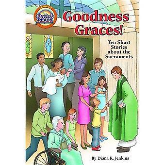 Goodness Graces!: Ten Short Stories about the Sacraments