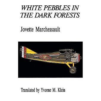 Vita stenar i de mörka skogarna