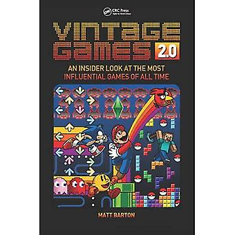 Vintage Games 2.0: An Insider Look at the Most Influential Games of All Time