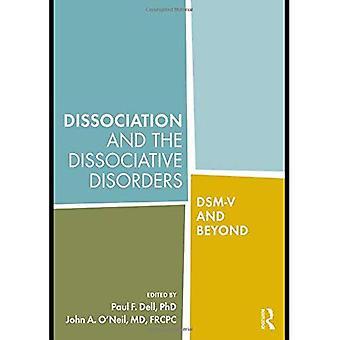 Dissoziation und dissoziativen Störungen: DSM-V und darüber hinaus