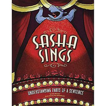Sasha canta: Parti di comprensione di una frase (lingua a piede libero)