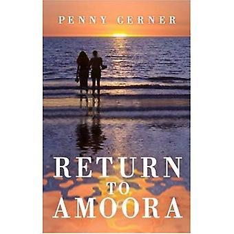 Return to Amoora