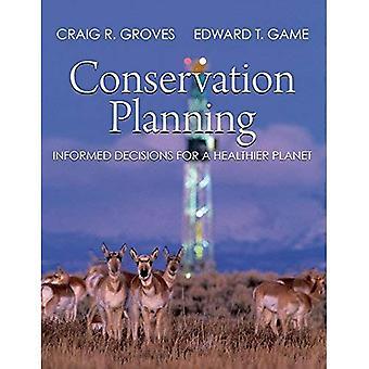Planificación de la conservación: Decisiones para un planeta más sano