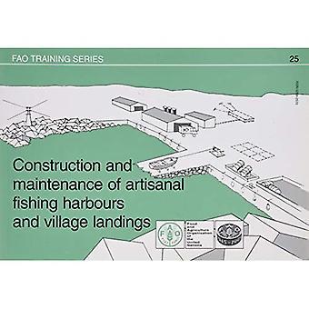Aanleg en onderhoud van havens van de ambachtelijke visserij en dorp aanvoer (FAO opleiding)