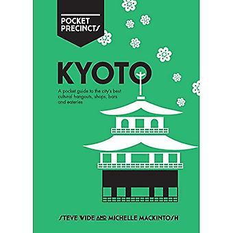 Kyoto Pocket terrein: A Pocket Guide to van de stad beste culturele horecagelegenheden, winkels, Bars en eetgelegenheden (Pocket terrein)