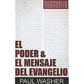 El Poder & El Mensaje del� Evangelio