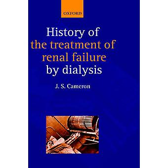 A History of Dialysis by Cameron & J. Stewart