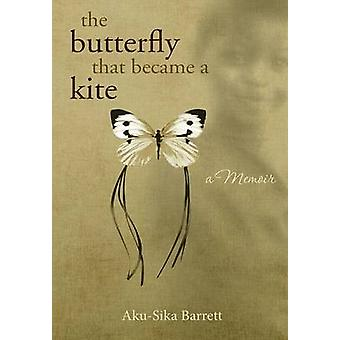 the butterfly that became a kite by Barrett & AkuSika