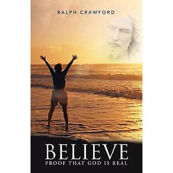 神はクロフォード & ラルフによって本物であるという証拠を信じます