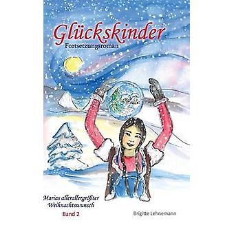 Glckskinder Band 2 av Lehnemann & Brigitte