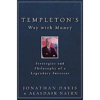 Templeton's Way with Money - Strategies and Philosophy of a Legendary