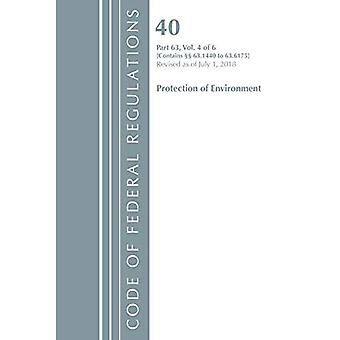 Code of Federal Regulations, Title 40 Protection of the Environment 63.1440-63.6175, Revised as of July 1, 2018 Vol 4 of 6 (Code of� Federal Regulations, Title 40 Protection of the Environment)