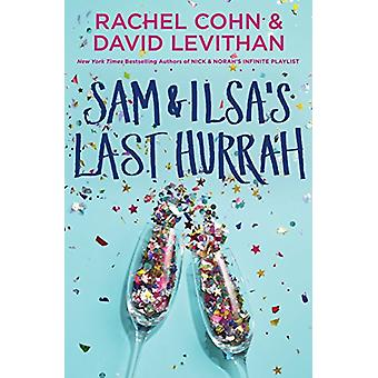 Sam & Ilsa's Last Hurrah by Rachel Cohn - 9780399553844 Book