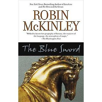 The Blue Sword by Robin McKinley - 9780441012008 Book