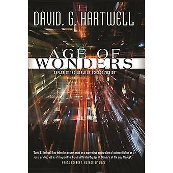 Age of Wonders - Exploring the World of Science Fiction by David G Har