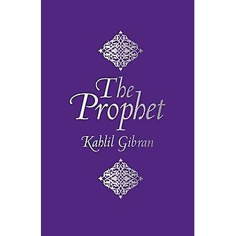 The Prophet by Khalil Gibran - 9781784046453 Book