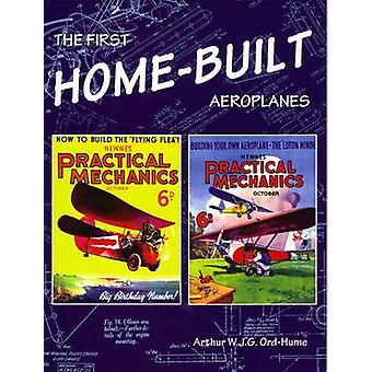 The First Home-Built Aeroplanes by Arthur W. J. G. Ord-Hume - 9781840