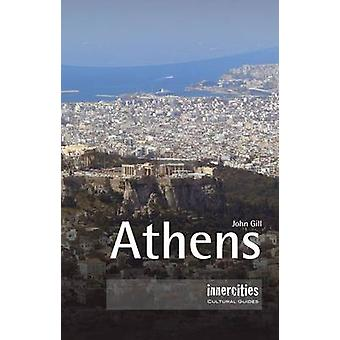 Athens by John Gill - 9781904955832 Book