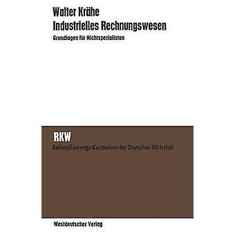 Industrielles Rechnungswesen Grundlagen fr Nichtspezialisten par Krhe et Walter