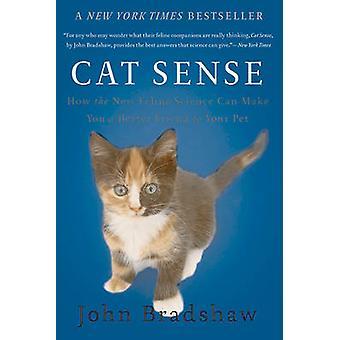Gato sentido - como a nova ciência felina é fazer um melhor amigo para