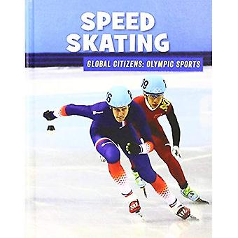 Speed Skating (21st Century� Skills Library: Global Citizens: Olympic Sports)