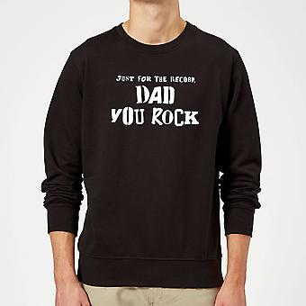 Bare for The Record, pappa du rock Pullover-svart