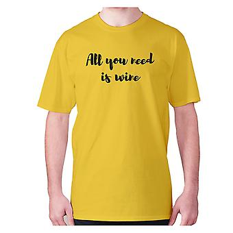 Mens funny drinking t-shirt slogan tee wine hilarious - All you need is wine