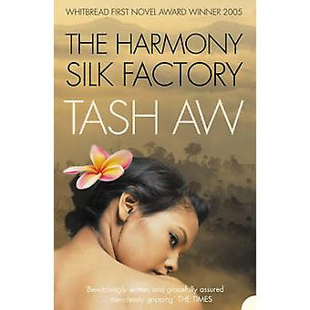 Harmony Silk Factory by Tash Aw