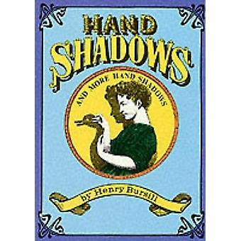 Hand Shadows and More Hand Shadows by Henry Bursill