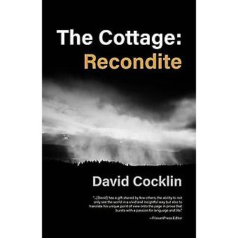 The Cottage Recondite by Cocklin & David