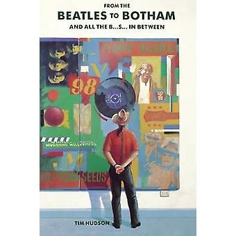 From Botham to The Beatles by Tim Hudson - 9781782810964 Book