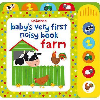Baby ' s molto primo rumoroso libro farm di Fiona Watt-stella Baggott-97