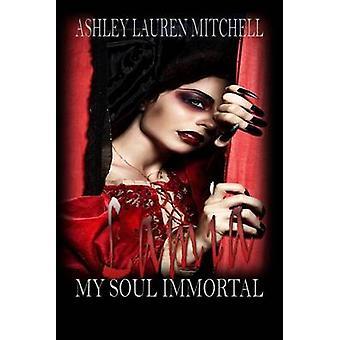 Lamia My Soul Immortal by Mitchell & Ashley L