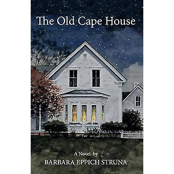 The Old Cape House by Struna & Barbara Eppich