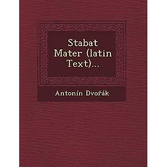 Stabat Mater latin Text... by Dvok & Antonn