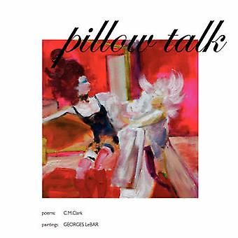 Pillowtalk by Lebar & Georges