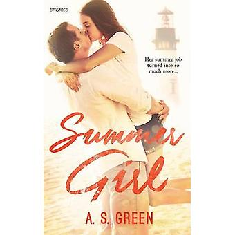 Summer Girl by Green & A. S.