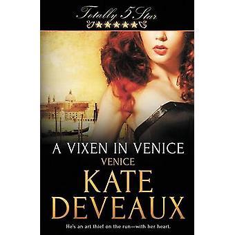 A Vixen in Venice by Deveaux & Kate