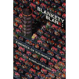 Blankety Blank by Wilson & D. Harlan
