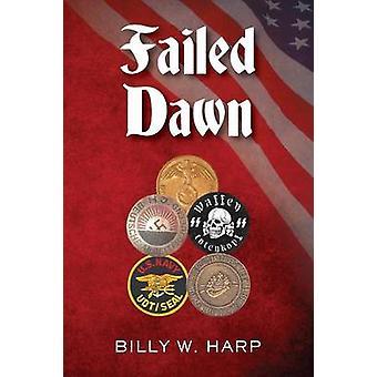 Failed Dawn by Harp & Billy W