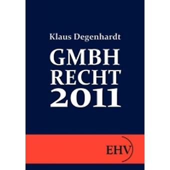GMBHRECHT 2011 by Degenhardt & Klaus