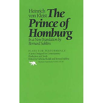 The Prince of Homburg by Von Kleist & Heinrich