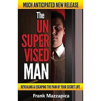 The Unsupervised Man by Mazzapica & Frank